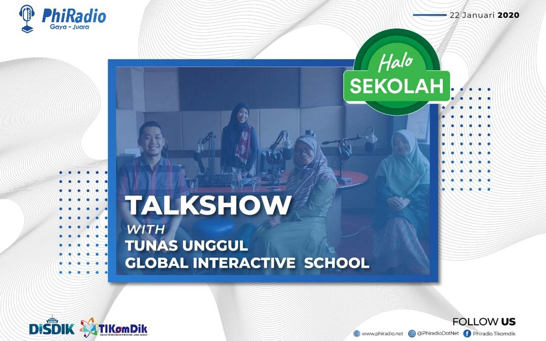 Talkshow with Sekolah Tunas Unggul Global Interactive School