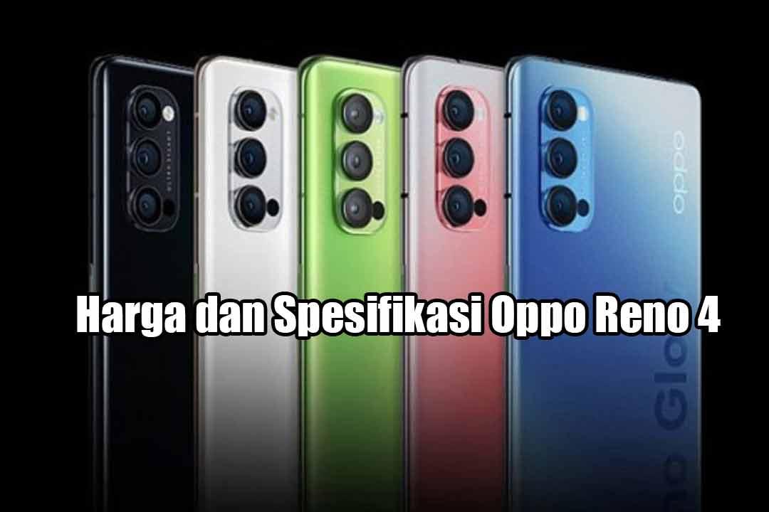 Harga dan Spesifikasi Oppo Reno 4