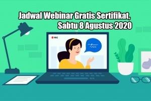 Jadwal Webinar Gratis Sertifikat, sabtu 8 Agustus 2020