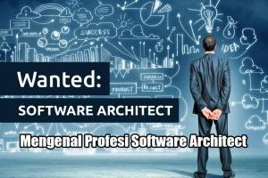 Mengenal Profesi Software Architect