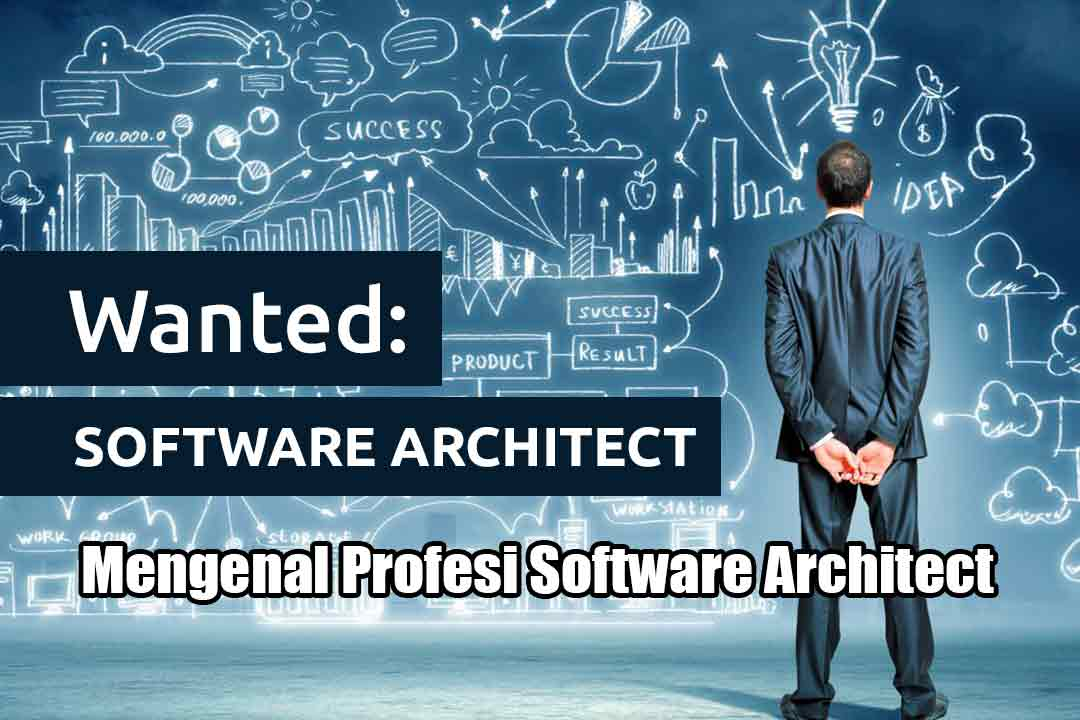 Mengenal Profesi Software Architect