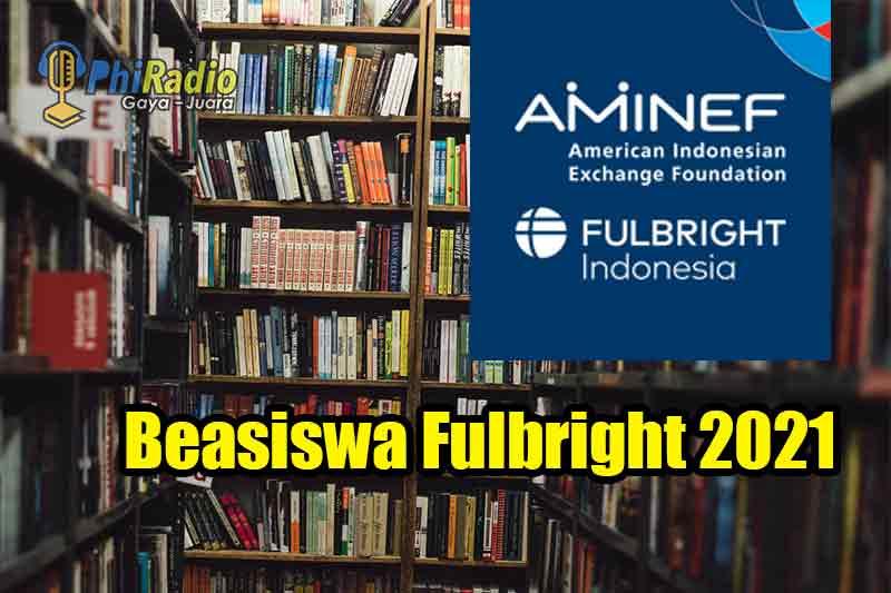 Beasiswa Fulbright 2021