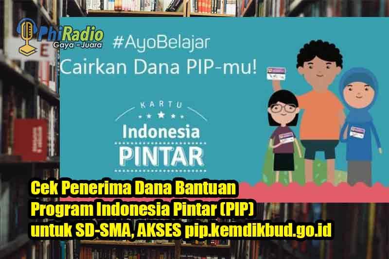 Cara Cek Penerima PIP Kemdikbud dengan NISN SD SMP SMA di pip.kemdikbud.go.id Cair Hingga Rp. 1 Juta