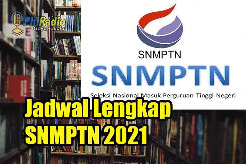 Jadwal Lengkap SNMPTN 2021