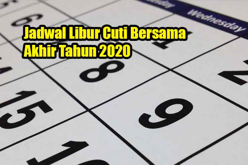 Jadwal Libur Cuti Bersama Akhir Tahun 2020