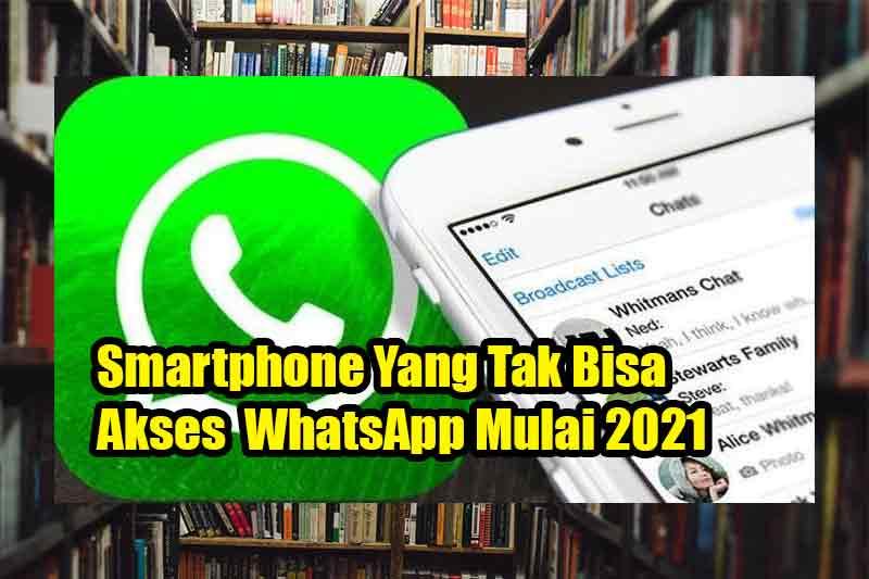 Smartphone-Tak-Bisa-Akses-WhatsApp-Mulai-2021a