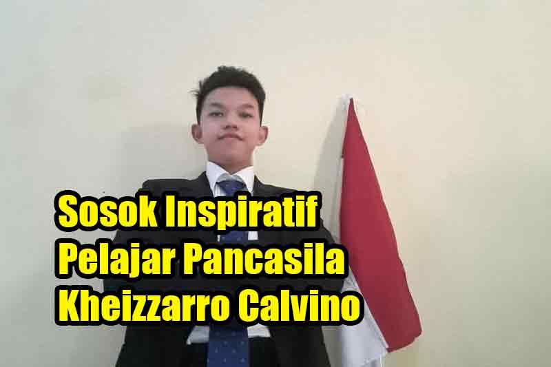 Sosok Inspiratif Pelajar Pancasila Kheizzarro Calvino