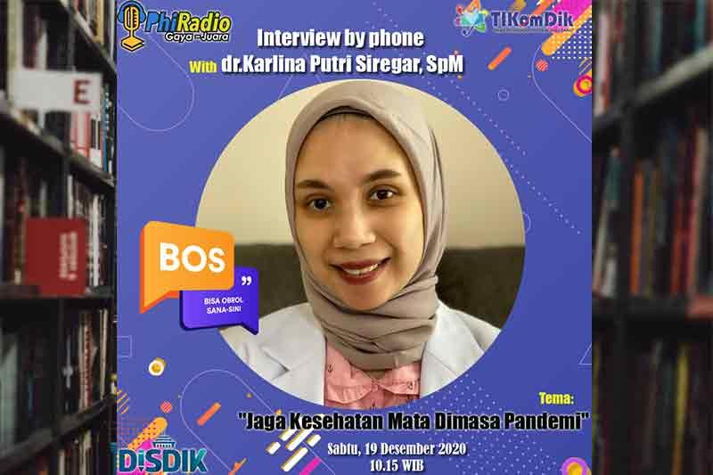 Jaga Kesehatan Mata di Masa Pandemi dr.Karlina Putri Siregar, SpM