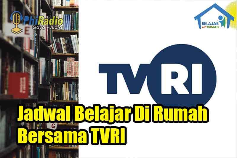 Jadwal Dan Materi Belajar Dari Rumah di TVRI Hari Selasa 29 Desember 2020
