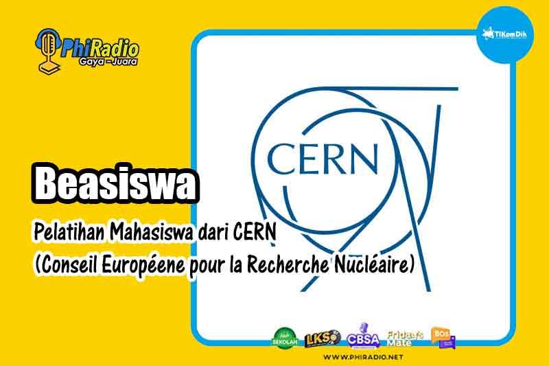 Info Beasiswa Pelatihan Mahasiswa dari CERN
