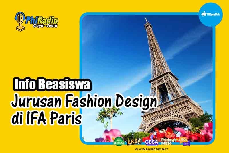 Info Beasiswa Jurusan Fashion Design di IFA Paris