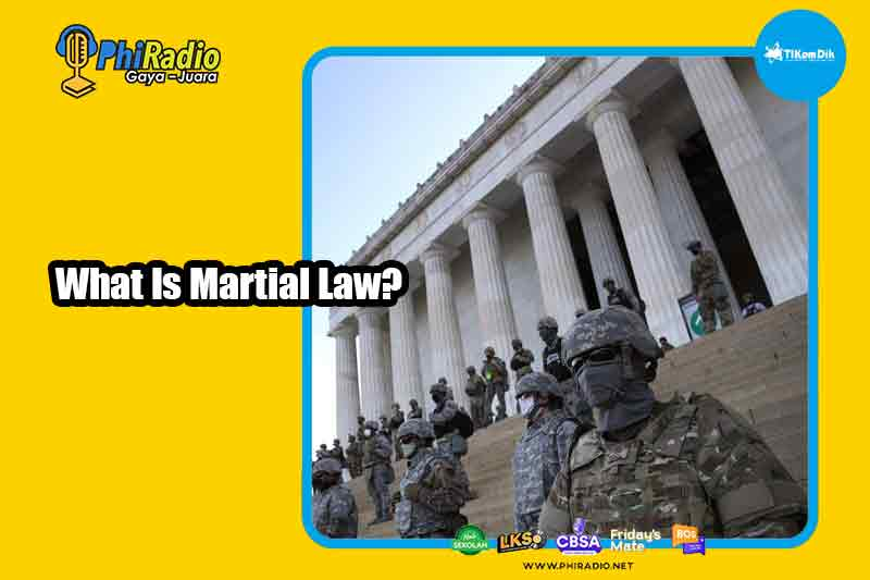 What Is Martial Law?