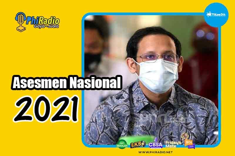 Jadwal Asesmen Nasional 2021 Diundur September Oktober 2021