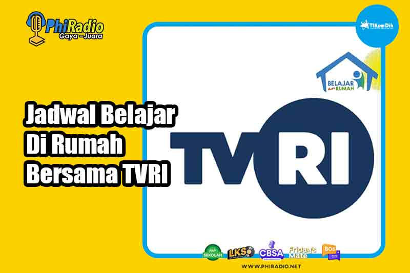 Jadwal Materi Belajar Dari Rumah di TVRI Senin 15 Februari 2021