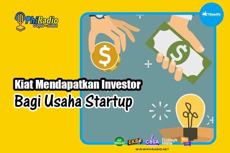 kiat-mendapatkan-investor-Bagi-Usaha-Startup