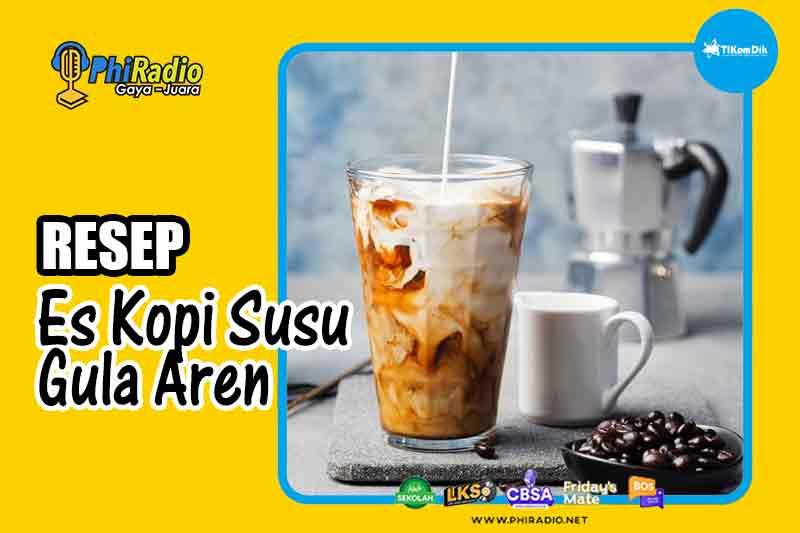resep-Es-Kopi-Susu-Gula-Aren