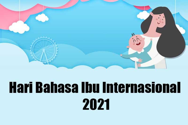 Hari Bahasa Ibu Internasional 2021