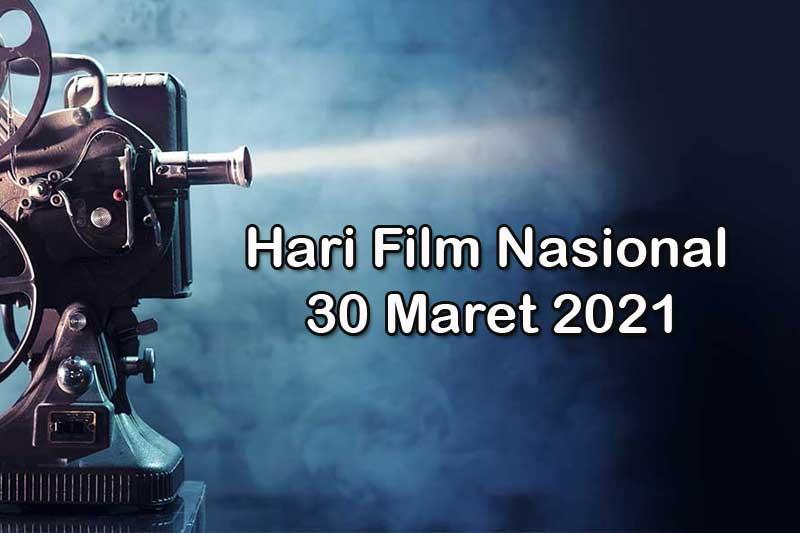 Hari Film Nasional 30 Maret 2021