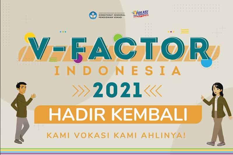 Daftar V-Factor Indonesia 2021 Untuk Anak Vokasi Sudah dibuka, Ini Syaratnya